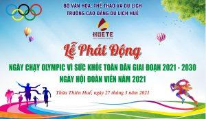 """Hưởng ứng chương trình """"Ngày chạy Olympic vì sức khỏe toàn dân giai đoạn 2021-2030"""" của thầy và trò trường Cao đẳng Du lịch Huế"""